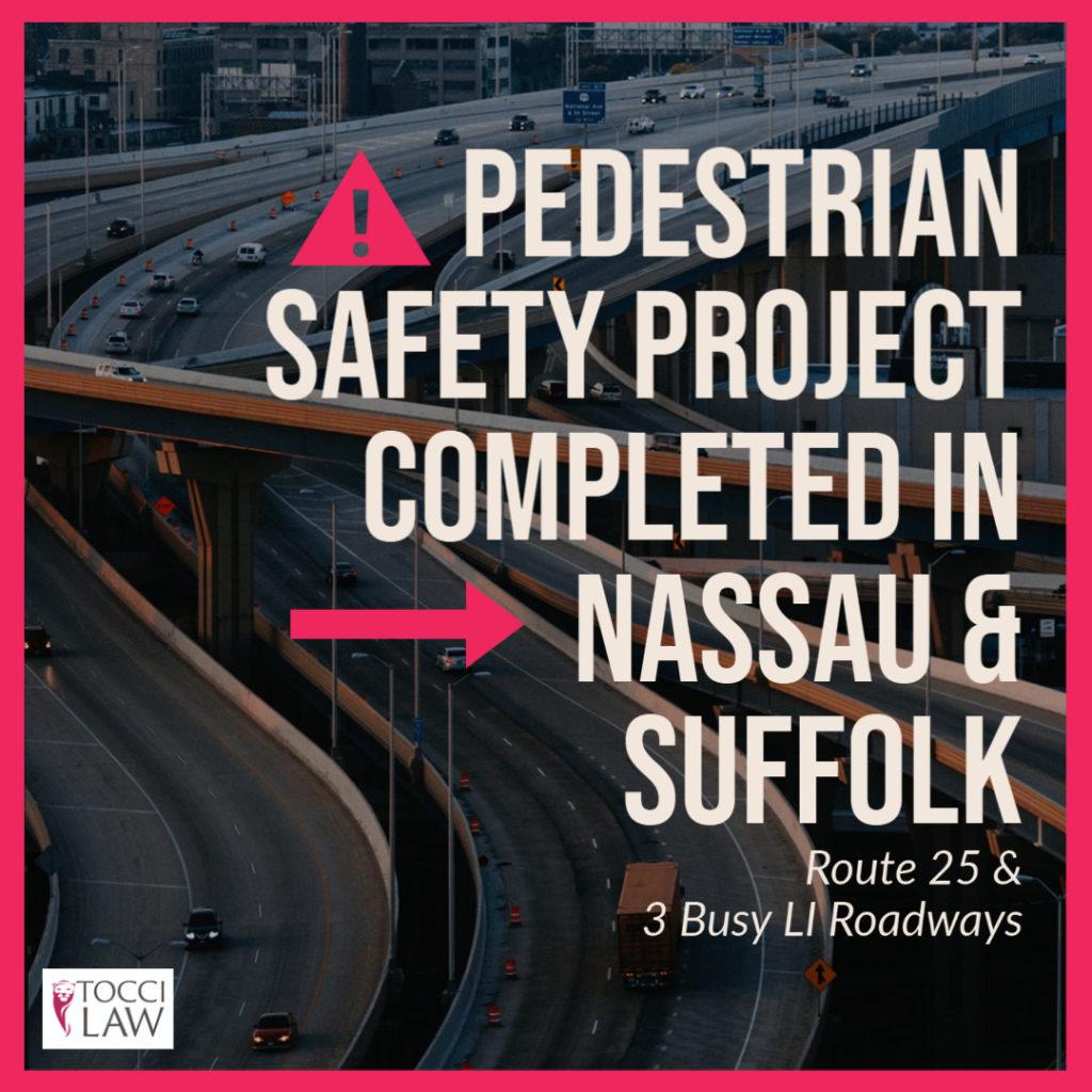 Pedestrian Safety Nassau and Suffolk